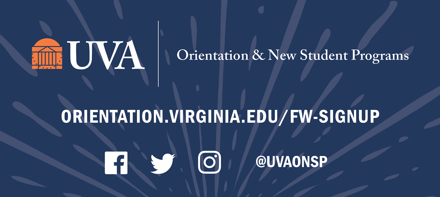 UVA Orientation and New Student Programs | orientation.virginia.edu/fw-signup